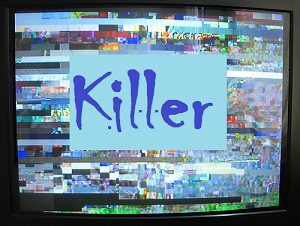 use killer tv